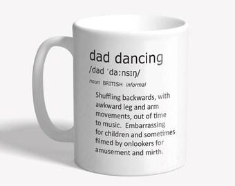 Funny mug - dad dancing - Funny coffee mug - dad gift, father's day gift, funny mugs for men, gift for dad - funny gift for him, ceramic mug