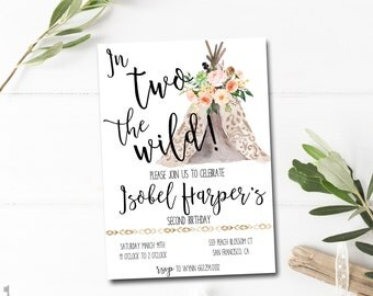 Second Birthday Invitation Printable- Boho Birthday Invitation -  In Two the Wild Birthday Invitation - Tribal Birthday Invite