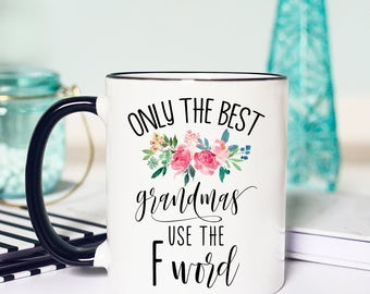 Grandma Mug, Gift for Grandma, Grandma Gift, Gifts for Grandmothers, Mothers Day Mug for Grandma, Funny Grandma Gift, Funny F word Mug