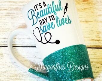 Its a Beautiful Day To Save Lives, Nurse Dr Cup, Sparkle Water Cup, Glitter Acrylic Tumbler, Glitter Coffee Cup