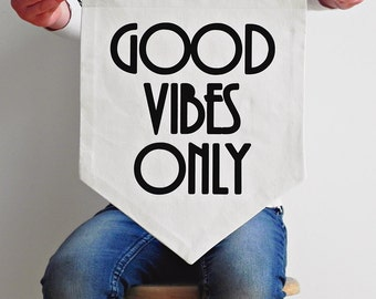 Flag Wall Art - Good Vibes Only - Wall Flag - Black or Gold
