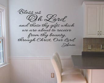 Bless Us Oh Lord And These Thy Gifts Which We Are About To Receive From Thy Bounty Through Christ Our Lord Amen Prayer Christian Wall Decal