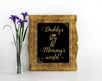 Daddy's boy & Mommy's world Printable Sign Boy Baby shower decoration A little prince baby shower decorations Black and gold baby shower