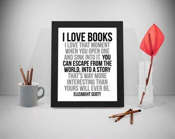 I Love Books Quotes, Reader Poster, Reading Print Art, Reading Quote, Library Inspirational Prints, Education Prints Poster