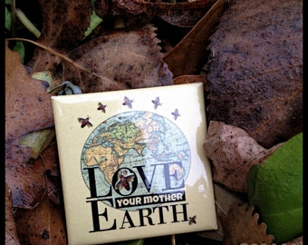 Magnet. Love Your Mother Earth. no fracking, vintage map, bees, climate justice, inspirational message, gift, giveaway