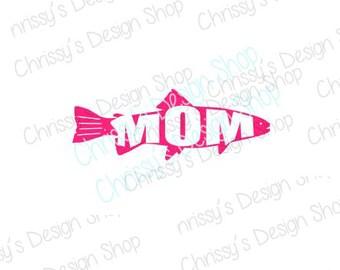 Fishing svg file / mom fish svg / fisherman svg / fish lover svg / mom fish dxf / fishing dxf / mom fish clip art / fishing clip art