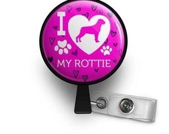 I Love My Rottie Retractable ID Badge Reel