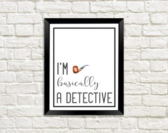 Detective Wall Print, Detective Wall Art, Pipe Wall Print, Podcast, Podcast Print, True Crime Print, Detective, Digital Download, Typography