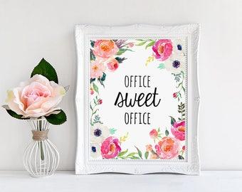 Office Wall Decor, Office Sweet Office, Floral Work Decor, Wall Art Print, Inspirational Quote, Boss Gift, Office Print, Work Motivational