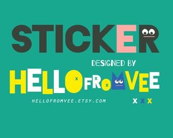 Sticker artwork designed by hellofromvee graphic design
