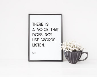 Rumi Quote Print | There Is A Voice That Does Not Use Words. Listen | Instant Download | Printable Art | Black & White Print | Minimal