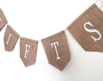 Gifts Burlap Banner, Wedding Banner, Gifts Sign, Bunting, Party Decoration, Customizable Burlap Gifts Banner, Wedding / Party Gifts Banner
