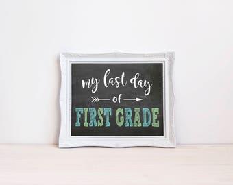 "Last Day Of First Grade Chalkboard Sign || 8""x10"" DIGITAL DOWNLOAD Last Day Of School Chalkboard Printable || First Grade Graduation Sign"