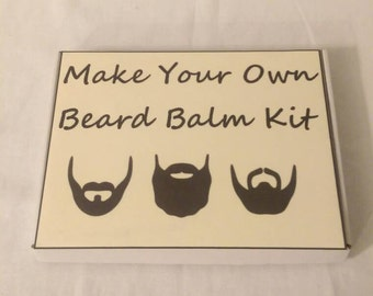 Make your own beard balm gift kit for him.