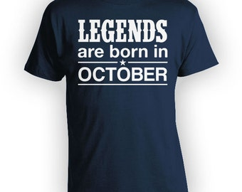 Personalized Birthday T Shirt Birthday Month October Birthday Gift Ideas Bday Present Legends Are Born In October Mens Ladies Tee - BG279