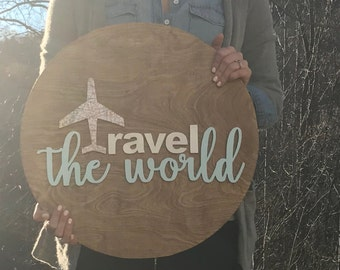 Travel The World Custom Sign