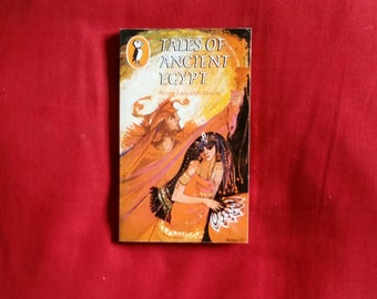 Roger Lancelyn Green - Tales of Ancient Egypt (Puffin Books 1970)