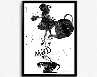 Alice in Wonderland Inspired, Alice with Quote, Tea Time, Poster, Kids Room Decor, gift, Print, Wall Art (35)