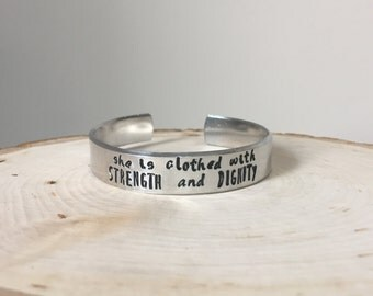 Proverbs 31, She Is Clothed With Strength and Dignity, Hand Stamped Jewelry, Hand Stamped Bracelet, Hand Stamped Bracelet Cuff