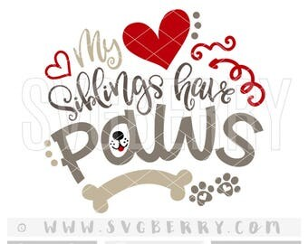 My Siblings Have Paws SVG / Baby Girl Baby Boy Coming Home Outfit / Baby Shower Gift / Dog Lover Gift Shirt / Check Meowt / Dog SVG / Bs