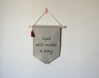 God will make a way, Wall banner