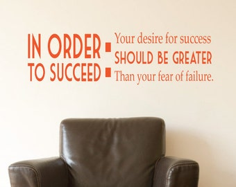 In Order To Succeed Motivational Wall Sticker Quote For Home/Office