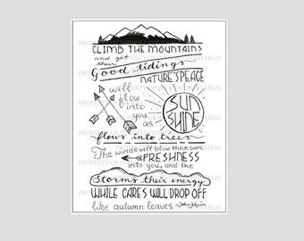 Climb the Mountains John Muir Quote DIGITAL DOWNLOAD