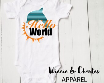 Hello World Bodysuit, Miami Dolphins Baby, Baby Take Home Outfit, Coming Home Outfit, Unisex Clothing, Baby Shower Gift