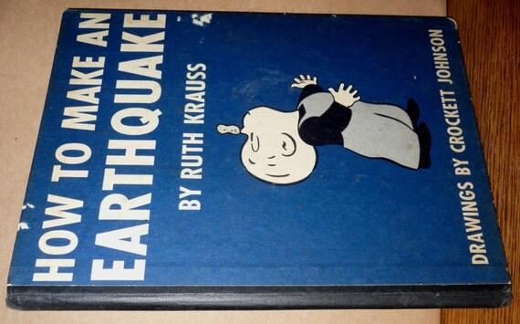Vintage Childrens: How to Make an Earthquake 1954 Ruth Krauss Crockett Johnson