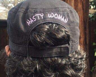 Nasty Woman Embroidered Military Style Hat