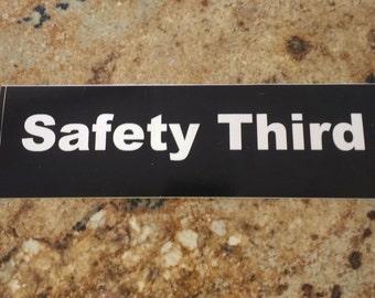 Safety Third Bumper Sticker