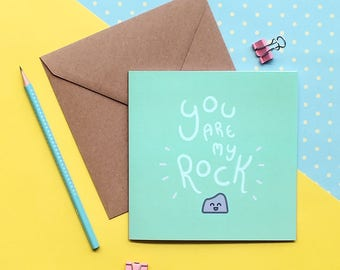 You are my rock card. Kawaii illustration. Anniversary card. I love you card. Valentine's day card. Birthday card. Cute greetings card.
