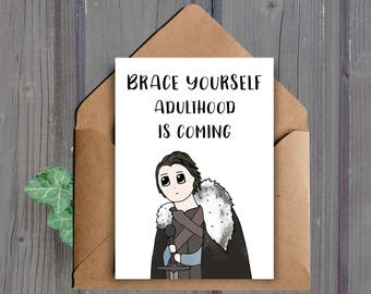 DIGITAL DOWNLOAD, Game of Thrones Birthday Card, 21st Birthday, Funny Card, Brace Yourself, Card For Him, Teenager, Card For Her, 18th Card