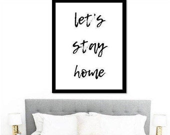 Let's Stay Home Printable