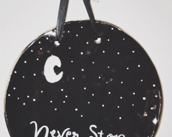 Never Stop Looking Up Quote Plaque