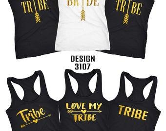 Bride and Tribe shirts , bride to be top , Bridal party shirts, Bachelorette shirts, bridesmaids shirts, Tribe shirt,  Bridesmaid gift D3107