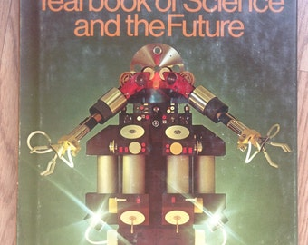 1973 Britannica Yearbook of Science and the Future