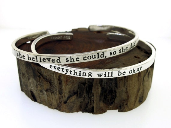 custom hand stamped silver cuff bracelet, Custom Bracelet, Thick but Thin Style, personalized quote jewelry, inspirational quote bracelet