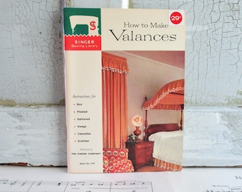 Vintage Singer Sewing Library Booklet - How to Make Valances - 1960