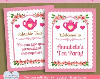Tea Party Welcome Sign / tea theme printable editable party sign  / INSTANT DOWNLOAD P-70 / You can edit text from home with Adobe Reader