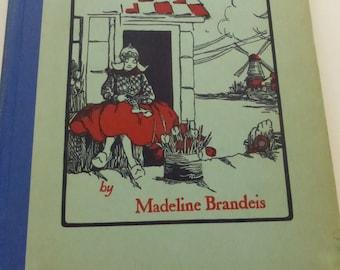 Antique Children's Book The Little Dutch Tulip irl by Madeline Brandeis