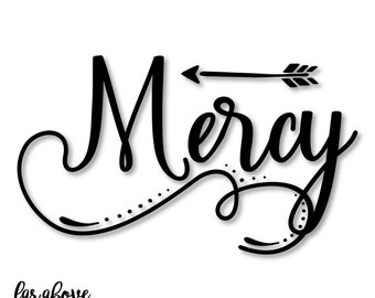 Mercy Word Art with Arrow - SVG, DXF, png, jpg digital cut file for Silhouette or Cricut