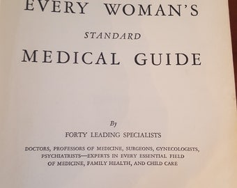 Antique Book 1948 Every Woman's Standard Medical Guide Collier Health Wellness Illustrated Woman