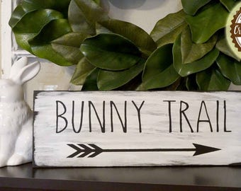 Bunny Trail Wood Sign | Easter, Spring, Farmhouse Style, Decor