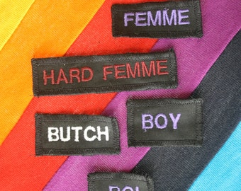QUEER IDENTITIES- Embroidered Patch or Badge– Queer LGBT Punk Identity Accessory- Butch, Femme, Hard Femme, Boi