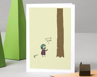 I'm so sorry - Lumberjack (Card)