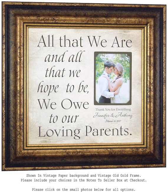 Wedding Picture Frame, PARENTS Wedding Gift, All That We Are, Mother of the Bride, Father of the Bride, 16 X 16