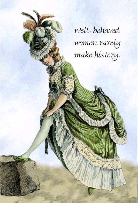 "Well-Behaved Women Rarely Make History -- Marie Antoinette Inspired 4"" x 6"" Postcards by Pretty Girl Postcards - Free Shipping in USA"