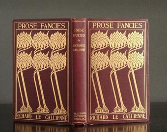 Antique poetry book, 1896, Short stories and prose, Richard Le Gallienne