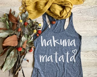Hakuna Matata. Women's Eco Tri-Blend Tanks. Women Clothing. Disney Tank Top. Disney Gift Triblend Tank. Gift Shirt. Happy Shirt.